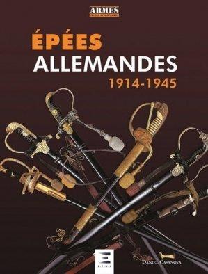 Les épées Allemandes 1919-1945 - etai - editions techniques pour l'automobile et l'industrie - 9791028302597 -
