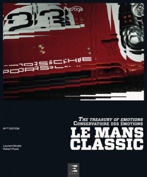 Le Mans Classic 2018 : conservatoire des émotions - etai - editions techniques pour l'automobile et l'industrie - 9791028303150 -