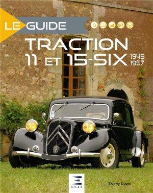 Le guide Traction 11 et 15-six - etai - editions techniques pour l'automobile et l'industrie - 9791028304102 -