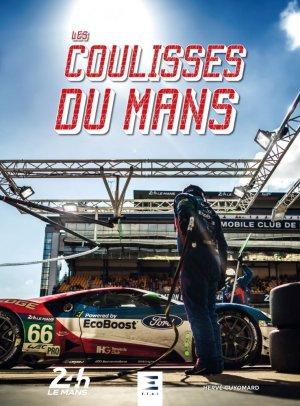 Les Coulisses du MANS - etai - editions techniques pour l'automobile et l'industrie - 9791028304218 -