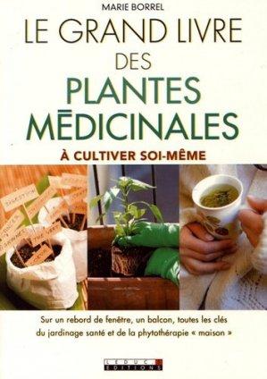 Le grand livre des plantes médicinales à cultiver soi-même - leduc - 9791028503581 -