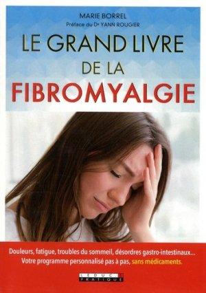 Le grand livre de la fibromyalgie - leduc - 9791028504991 -