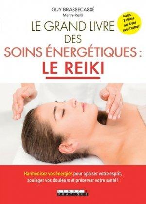 Le grand livre des soins énergétiques : le Reiki - leduc - 9791028509408 -