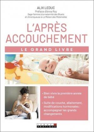 Le grand livre de l'après accouchement - leduc - 9791028516734 - https://fr.calameo.com/read/005884018512581343cc0