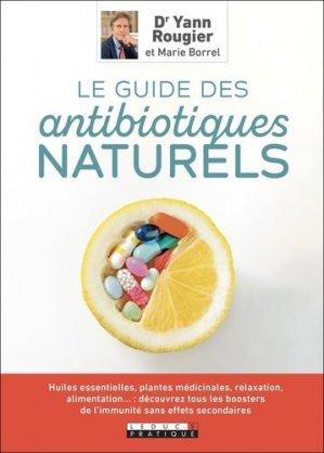 Le guide des antibiotiques naturels - leduc - 9791028516741 -