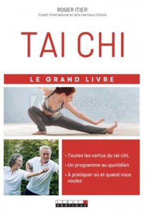 Le grand livre du Tai-Chi - leduc - 9791028517151 - livre médecine 2020, livres médicaux 2021, livres médicaux 2020, livre de médecine 2021