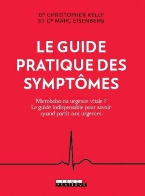 Le guide pratique des symptômes. Micro-bobo ou urgence vitale ? Le guide indispensable pour savoir quand partir aux urgences - leduc - 9791028517755 -