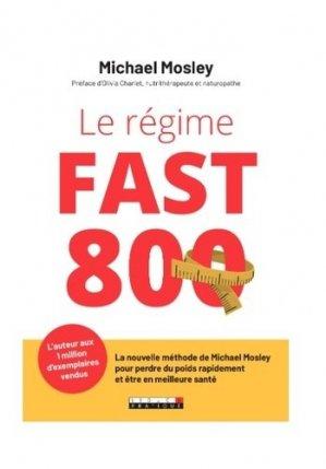 Le régime fast 800. La nouvelle méthode du docteur Michael Mosley pour perdre rapidement du poids - leduc - 9791028517984 -
