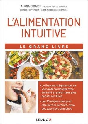 Le grand livre de l'alimentation intuitive  - leduc - 9791028519469 -