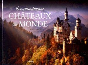 Les plus beaux châteaux du monde - de l'imprevu - 9791029507830 -