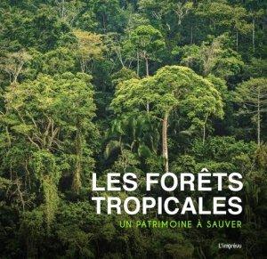 Les forêts tropicales - de l'imprevu - 9791029509100 -