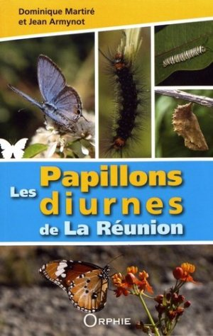 Les papillons diurnes de La Réunion - orphie - 9791029802973 -