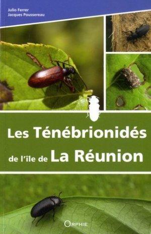 Les Ténébrionidés de l'île de La Réunion - orphie - 9791029803574 -