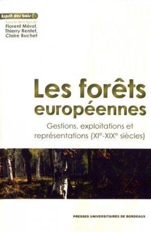 Les forêts européennes - Presses Universitaires de Bordeaux - 9791030001761 -