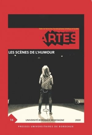 Les scènes de l'humour - Presses Universitaires de Bordeaux - 9791030006100 -