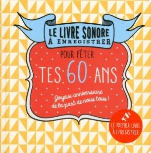 Le livre sonore à enregistrer pour fêter tes 60 ans - Editions Tana - 9791030101942 -