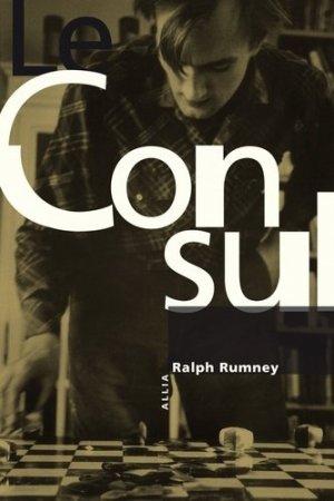 Le consul. Edition revue et augmentée - Editions Allia - 9791030408294 -