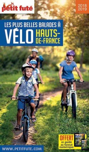 Les plus belles balades à vélo : Hauts-de-France - nouvelles editions de l'universite petit futé - 9791033195252 -