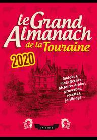 Le Grand Almanach de la Touraine 2020 - geste - 9791035303174 -
