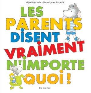 Les Parents disent vraiment n'importe quoi - les arenes - 9791037501103 -
