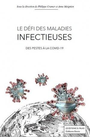 Le défi des maladies infectieuses - Les Editions du Palais - 9791090119895 -