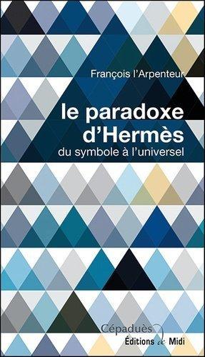 Le paradoxe d'Hermés - Cépaduès - collection de Midi - 9791090138285 -