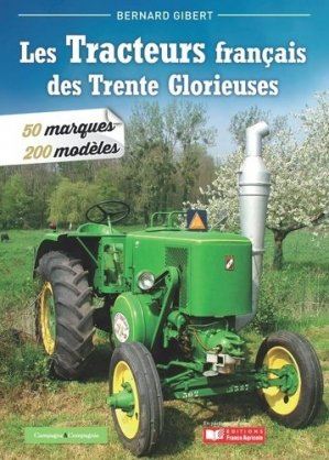 Les tracteurs des 30 Glorieuses - france agricole - 9791090213456 -