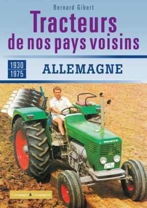 Les tracteurs de nos pays voisins - campagne et compagnie - 9791090213821 -
