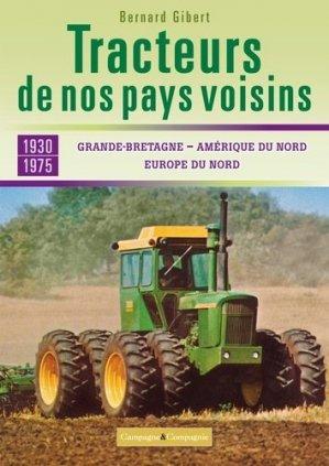 Les tracteurs de nos voisins à la conquête des fermes françaises - france agricole - 9791090213838 -