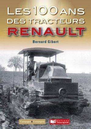 Les 100 ans des tracteurs Renault - france agricole - 9791090213951 -