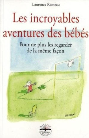 Les incroyables aventures des bébés - philippe duval - 9791090398115