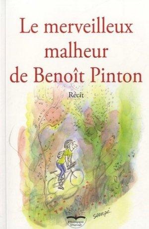 Le merveilleux malheur de Benoît Pinton - Philippe Duval - 9791090398160 -