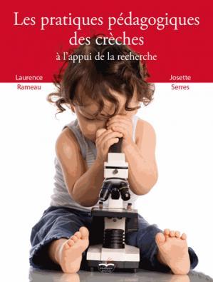 Les pratiques pédagogiques des crèches à l'appui de la recherche - philippe duval - 9791090398467 -