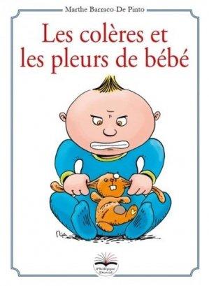Les colères et les pleurs de bébé - Philippe Duval - 9791090398962