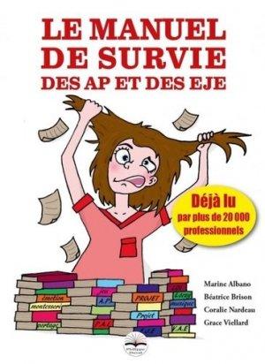 Le manuel de survie des AP et des EJE - philippe duval - 9791090398986