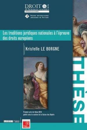 Les traditions juridiques nationales à l'épreuve des droits européens - Presses universitaires juridiques de Poitiers - 9791090426818 -