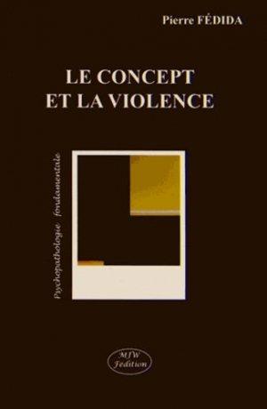 Le concept et la violence - mjw  - 9791090590106 -