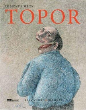Le monde selon Topor - Les Cahiers dessinés - 9791090875524 -