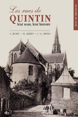 Les rues de Quintin, leur nom, leur histoire - Stephane Batigne - 9791090887879 -