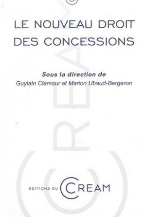 Le nouveau droit des concessions. Actes du colloque du 8 avril 2016 - Université Montpellier 1 - 9791091076265 -