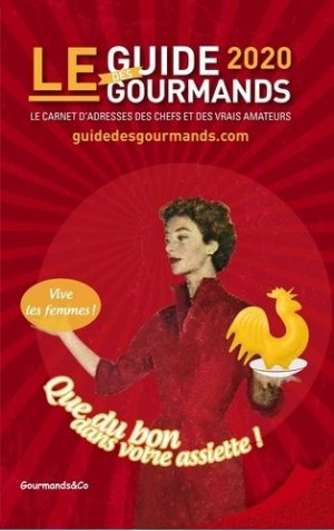 Le guide des gourmands - gourmands and co - 9791091346030 -