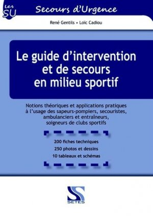 Le guide d'intervention et de secours en milieu sportif - setes - 9791091515191 -