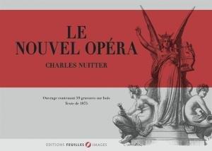 Le nouvel opéra - feuilles - 9791091890069 -