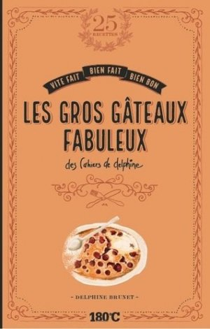 Les gros gâteaux fabuleux des cahiers de Delphine - thermostat 6 - 9791092254419 -