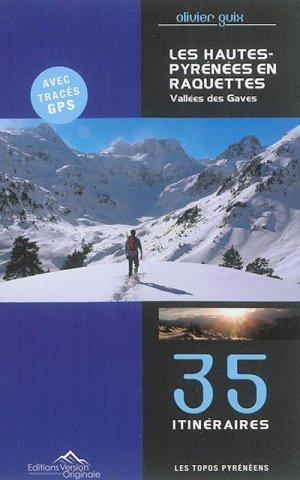 Les Hautes Pyrénées en raquettes - Version Originale - 9791092881042 -