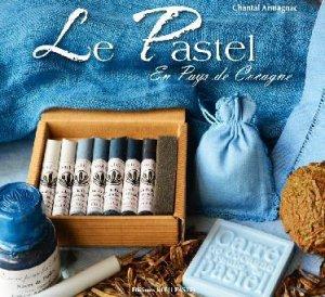 Le pastel en pays de Cocagne - bleu pastel - 9791093188041 -