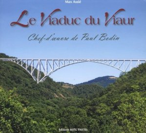 Le viaduc du Viaur - bleu pastel - 9791093188126 -