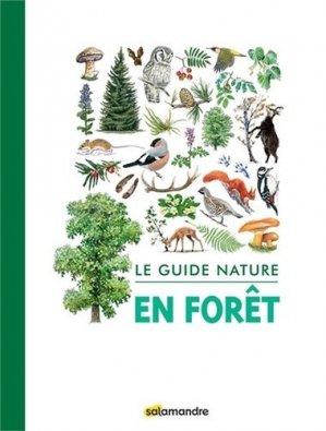 Le guide nature en forêt - la salamandre  - 9791093655451 -