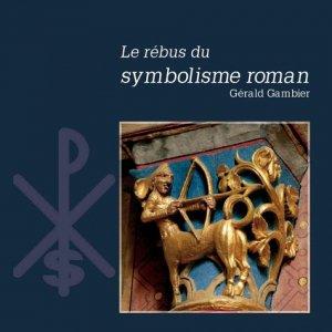 Le rébus du symbolisme Roman - idc - 9791094302187 -