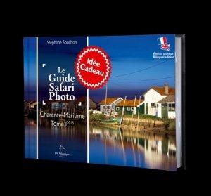 Le guide safari photo. Tome 1, Charente-Maritime, Edition bilingue français-anglais - DS Atlantique éditions - 9791094358009 -